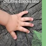 ostatnie-dziecko-lasu